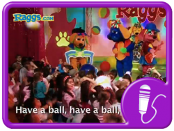 Have a Ball - Raggs Band Sing-Along
